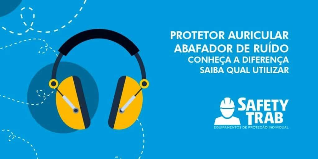 Protetor Auricular e Abafador de Ruídos