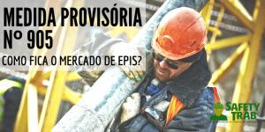 MEDIDA PROVISÓRIA 905 EPIS