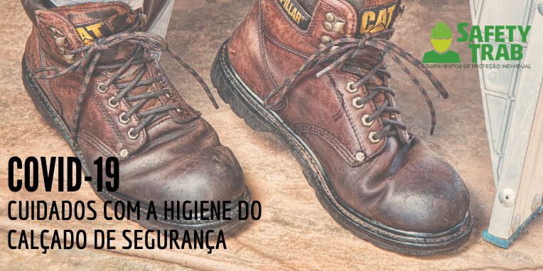 covid-19 e calçado de segurança