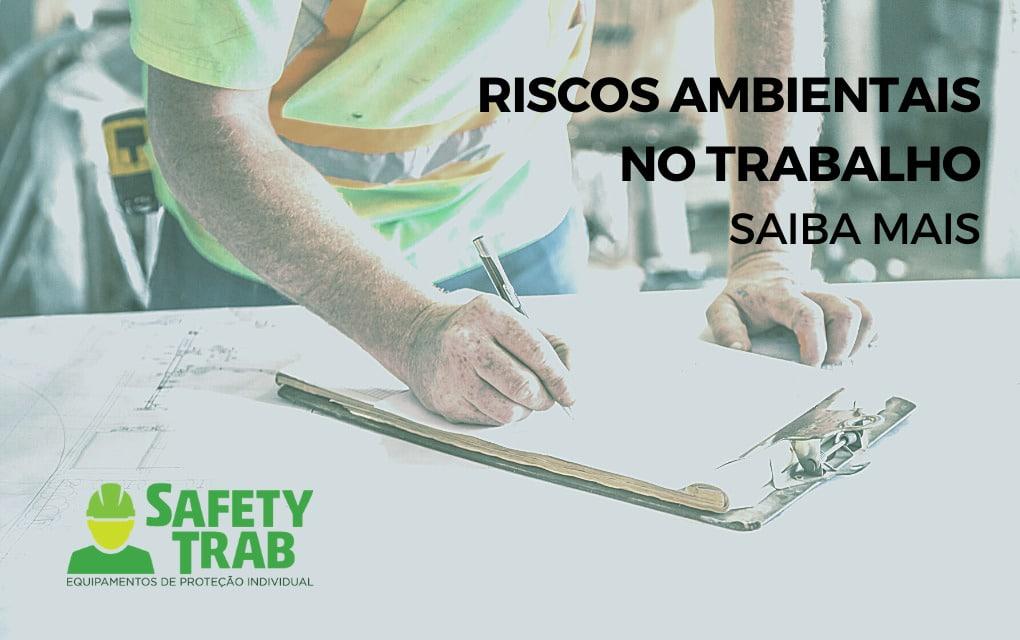 Milhares de colaboradores estão expostos diariamente a riscos ambientais no trabalho, que podem causar danos à saúde e acidentes.