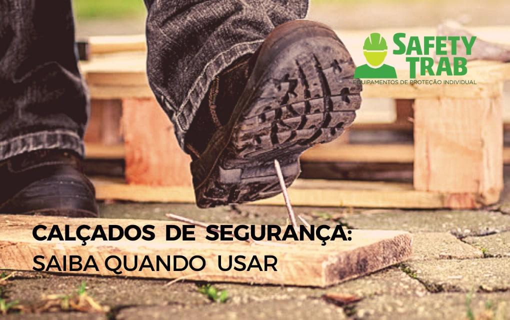 Os calçados de segurança ajudam a manter os pés protegidos contra produtos químicos, objetos cortantes, pregos, entre outros.
