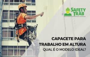 Conheça o modelo ideal de capacete para trabalho em altura para proteger o usuário de impactos e quedas.